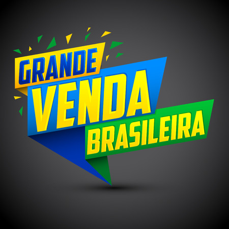 Grande venda Brasileira - Brazilian Great sale Portuguese text