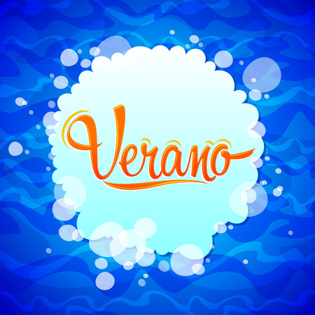 Verano, Summer spanish text, vector lettering design with water background Illustration