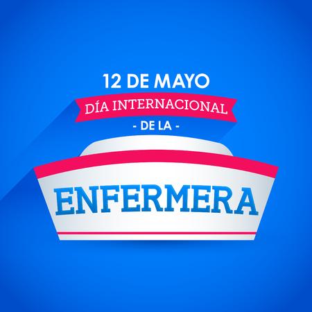 Dia internacional de la enfermera, 12 de Mayo, International nurses day may 12 spanish text Illustration