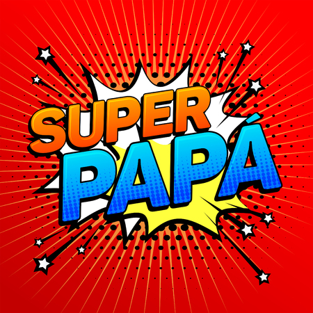 Super papa, Super Dad spanish text, father celebration vector illustration Çizim