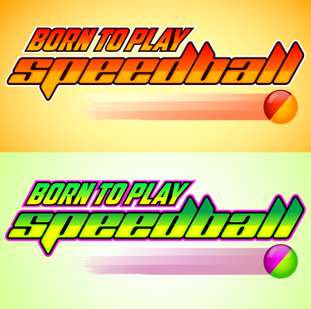 Born to Play Speedball, Speedball is a format of Paintball, gaming icon colorful vector banner