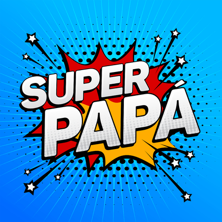 Super papa, Super Dad spanish text, father celebration vector illustration 向量圖像