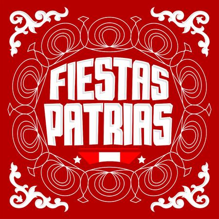 Feste Patrias - Testo spagnolo di feste nazionali, bandiera di celebrazione patriottica di tema del Perù, colore della bandiera peruviana Archivio Fotografico - 81916390