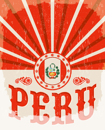 Peru vintage old poster with peruvian flag colors - vector design, holiday decoration.