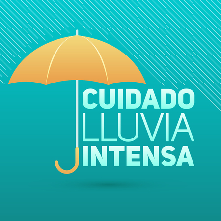 Cuidado lluvia intensa, Be careful heavy rain spanish text vector sign