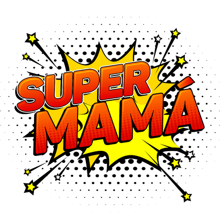 Super mama, Super Mom spanish text, mother celebration vector illustration Imagens - 82876772