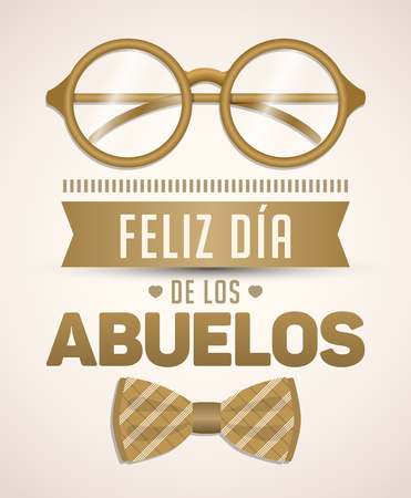 Feliz dia de los abuelos, Happy grandparents day spanish text, vector illustration with glasses and Bow tie Illustration