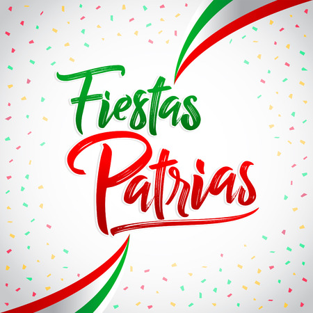 Fiestas Patrias - National Holidays spanish text, mexican theme patriotic celebration vector lettering
