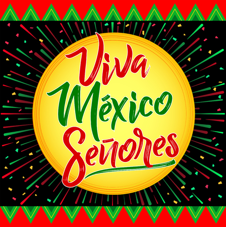 Colorful red and green triangular border with Viva Mexico Se�ores lettering.