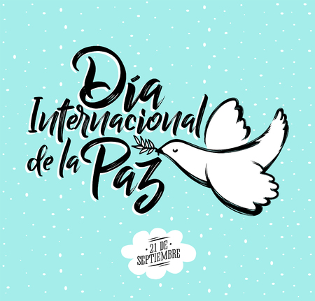 Dia internacional de la Paz, International day of Peace spanish text, september 21 vector lettering illustration with dove Imagens - 85708606