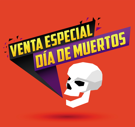 Venta especial Dia de Muertos, Day of the dead Special sale spanish text, vector promotional banner Illustration