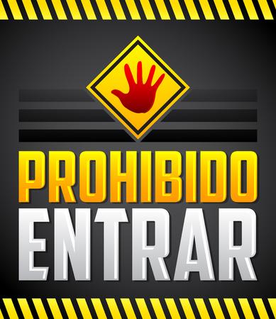 Prohibido Entrar - Prohibida la entrada, No ingrese texto en español, señal de advertencia Ilustración de vector