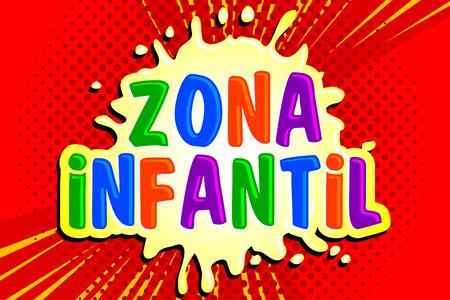 Zaal infantil, de Spaanse tekst van kinderenstreek, vectortekenillustratie.
