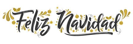Feliz Navidad, Merry Christmas Spanish text holiday lettering, vector illustration.