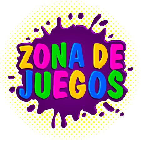 Zona de juegos, de Spaanse tekst van de spelenstreek, vectortekenillustratie. Stock Illustratie