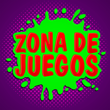 Zona de juegos, Games Zone spanish text, vector sign illustration. Illustration