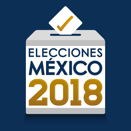 Mexico Elections 2018 Spanish text