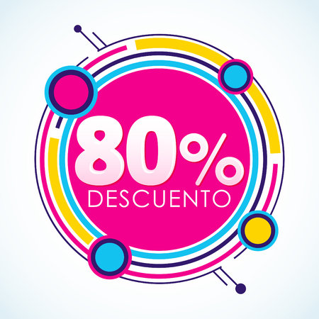 80% Descuento, 80% Discount Sticker spanish text, sale tag vector Illustration, Offer price label Ilustração