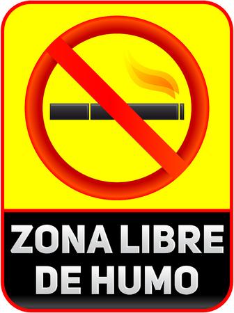Zona libre de humo, Smoke free zone spanish text, vector sign illustration. Illustration