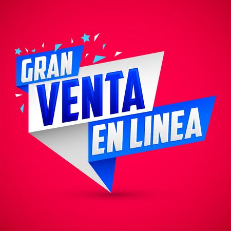 Gran Venta en Linea - Great online sale, Spanish text. Vector modern colorful banner. Ilustração