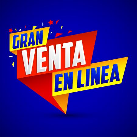 Gran Venta en Linea - Great Online Sale spanish text, vector modern colorful banner
