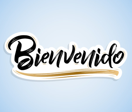Bienvenido, Welcome spanish text - lettering vector illustration Иллюстрация