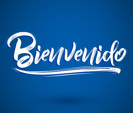Bienvenido, Welcome spanish text - lettering vector illustration Иллюстрация