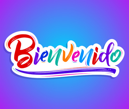 Bienvenido or welcome in Spanish text lettering illustration