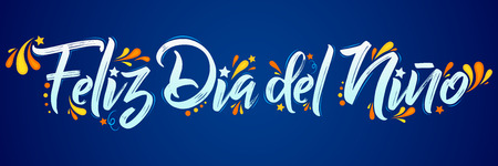 Feliz dia del nino, Happy children day in Spanish text, lettering vector illustration.