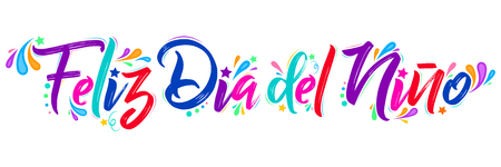 Feliz dia del nino, Happy children day  spanish text,  lettering vector illustration