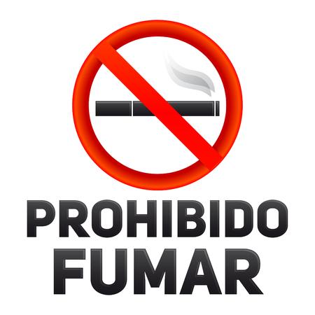 Prohibido fumar, No smoking spanish text, vector sign illustration.