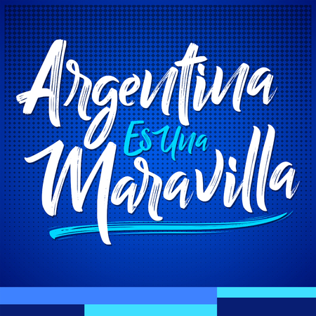 Argentina es una Maravilla, Argentina is a wonder spanish text, vector lettering illustration Illustration