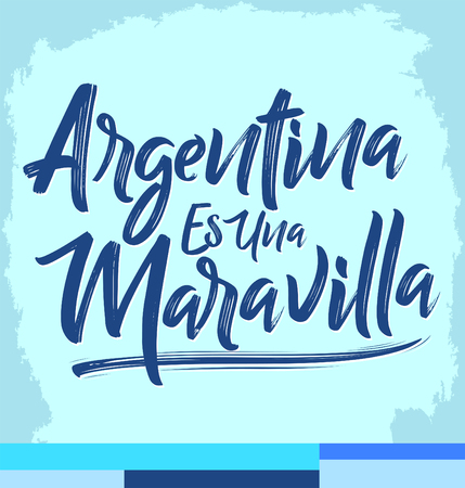 Argentina es una Maravilla, Argentina is a wonder spanish text, lettering illustration Illusztráció