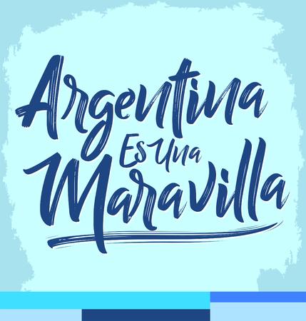 Argentina es una Maravilla, Argentina is a wonder spanish text, lettering illustration Иллюстрация