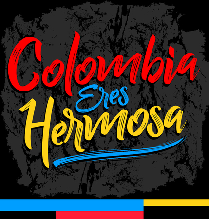 Colombia eres hermosa, Colombia you are beautiful spanish text, vector lettering illustration Illustration