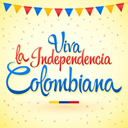 Viva la indépendencia Colombiana, vive le texte espagnol de l'indépendance colombienne, lettrage de vecteur de célébration patriotique thème Colombie. Vecteurs