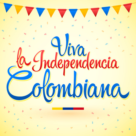 Viva la indipendenza Colombiana, Viva il testo spagnolo dell'indipendenza colombiana, Lettering vettoriale celebrazione patriottica tema Colombia. Vettoriali