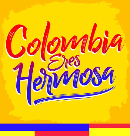 Colombia eres hermosa, Colombia you are beautiful spanish text, vector lettering illustration Reklamní fotografie - 104465346
