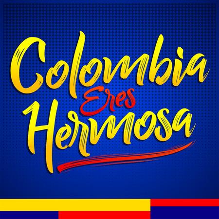 Colombie eres hermosa, Colombie vous êtes beau texte espagnol, illustration de lettrage de vecteur