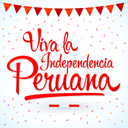 Viva la independencia Peruana, Long live Peruvian independence spanish text, Peru theme patriotic celebration vector lettering. Archivio Fotografico - 104465355