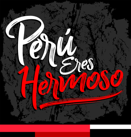 Peru eres hermoso, Peru you are beautiful spanish text, vector lettering illustration Archivio Fotografico - 104465359