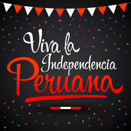 Viva la independencia Peruana, Long live Peruvian independence spanish text, Peru theme patriotic celebration vector lettering. Archivio Fotografico - 105456949