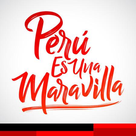 Peru es una Maravilla, Peru is a wonder spanish text, vector lettering illustration