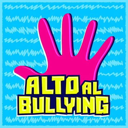 Alto al Bullying, Stop Bullying spanish text, vector emblem illustration