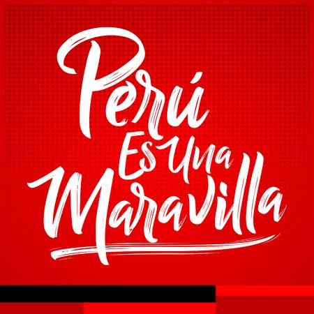 Peru es una Maravilla, Peru is a wonder, spanish text, vector lettering illustration