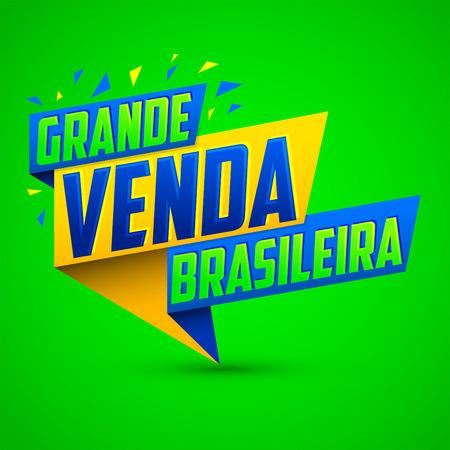 Grande venda Brasileira, Brazilian Great sale Portuguese text vector modern colorful promotional banner Ilustração
