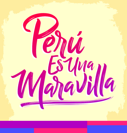 Peru es una Maravilla, Peru is a wonder, spanish text, vector lettering illustration Archivio Fotografico - 105457015