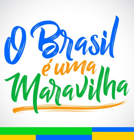 O Brasil e uma Maravilha, Brazil is a wonder portuguese text, vector lettering illustration Illustration