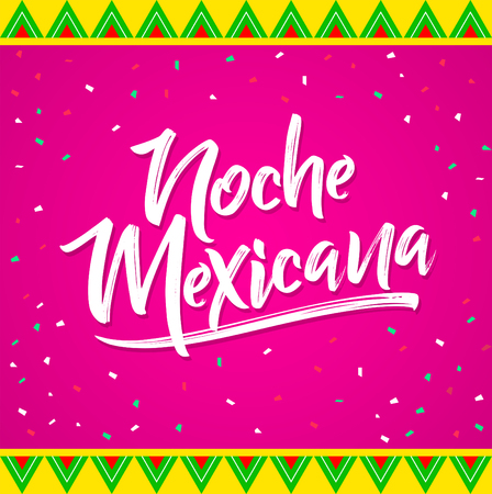 Noche mexicana, Mexican night spanish text, vector lettering celebration design