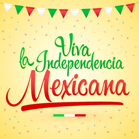 Viva la indipendencia Mexicana, Viva testo spagnolo indipendenza messicana, Lettering vettoriale celebrazione patriottica tema Messico.